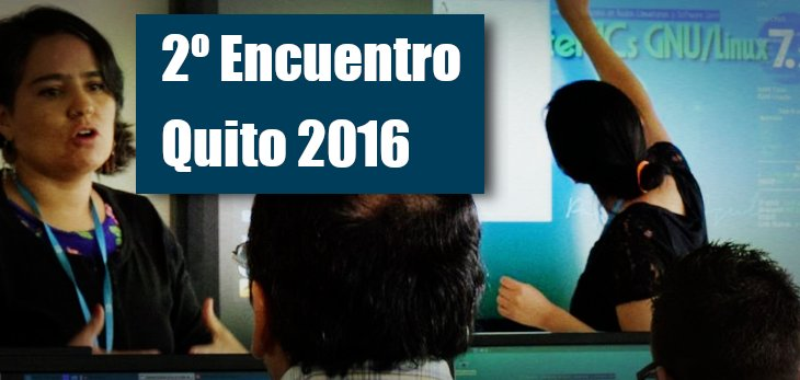Logística del II Encuentro Quito 2016