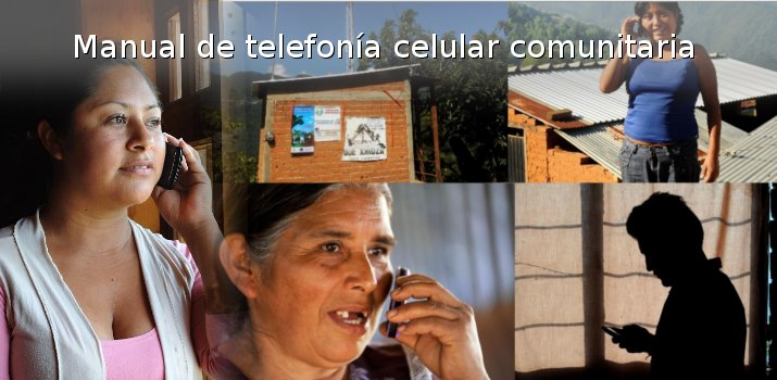 Telefonía celuar comunitaria – Manual