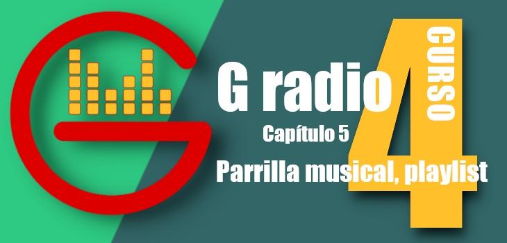 G radio 4 parrilla musical