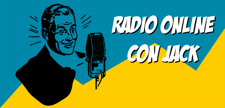 Radio online y entrevistas con jack